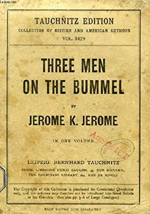 THREE MEN ON THE BUMMEL (TAUCHNITZ EDITION,: JEROME K. JEROME