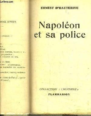 NAPOLEON ET SA POLICE: D HAUTERIVE ERNEST