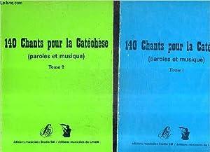 140 CHANTS POUR LA CATECHESE (PAROLES ET MUSIQUE) - EN DEUX TOMES - TOMES 1 + 2 .: COLLECTIF
