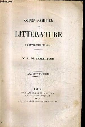 COURS FAMILIER DE LITTERATURE - UN ENTRETIEN PAR MOIS - TOME 22.: M.A. DE LAMARTINE