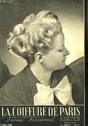 REVUE MENSUELLE: LA COIFFURE DE PARIS- JOURNAL PROFESSIONNEL / N° 445 / JUIN 1948: COLLECTIF