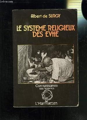 LE SYSTEME RELIGIEUX DES EVHE: DE SURGY ALBERT