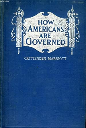 HOW AMERICANS ARE GOVERNED, IN NATION, STATE, AND CITY: CRITTENDEN MARRIOTT