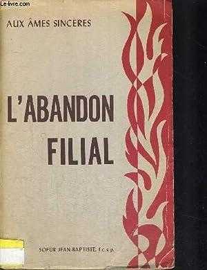 L ABONDON FILIAL: COLLECTIF