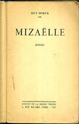 MIZAELLE: WIRTA GUY