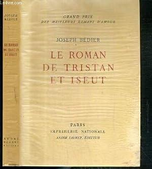 LE ROMAN DE TRISTAN ET ISEUT EXEMPLAIRE N° 1349 / 3000 SUR VELIN DES PAPETERIES D'...