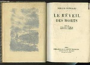 LE REVEIL DES MORTS: DORGELES ROLAND