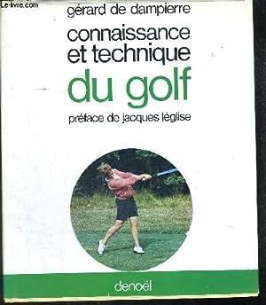 CONNAISSANCE ET TECHNIQUE DU GOLF: DE DAMPIERRE GERARD