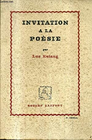 INVITATION A LA POESIE.: ESTANG LUC