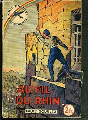 AU FIL DU RHIN / COLLECTION ARC-EN-CIEL: GOURLEZ PAULE