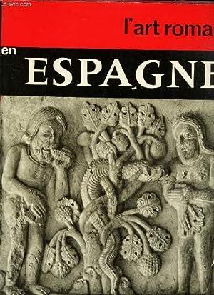 L'ART ROMAN EN ESPAGNE: DURLIAT MARCEL