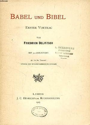 BABEL UND BIBEL, ERSTER VORTRAG: DELITZSCH FRIEDRICH
