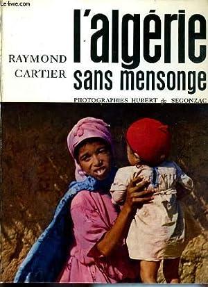L'ALGERIE SANS MENSONGE: CARTIER RAYMOND