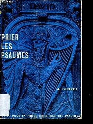 PRIER LES PSAUMES: GEORGE A.