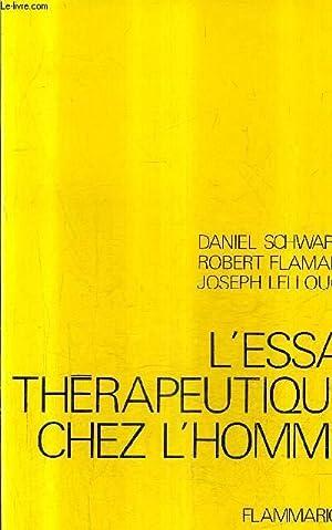 L'ESSAI THERAPEUTIQUE CHEZ L'HOMME - TOME 2.: SCHWARTZ DANIEL & FLAMANT ROBERT & LELLOUCH...