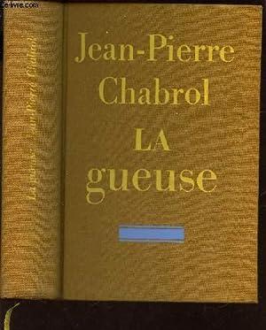 LA GUEULE / EXEMPLAIRE N°151 K.: CHABROL JEAN-PIERRE