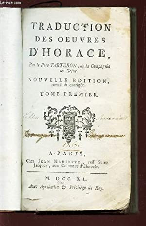 TRADUCTION DES OEUVRES D'HORACE - TOME PREMIER / NOUVELLE EDITION.: TARTERON (PERE)