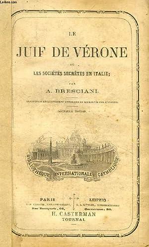 LE JUIF DE VERONE, OU LES SOCIETES: BRESCIANI A.