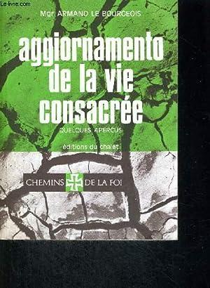 AGGIORNAMENTO DE LA VIE CONSACREE: LE BOURGEOIS ARMAND MGR