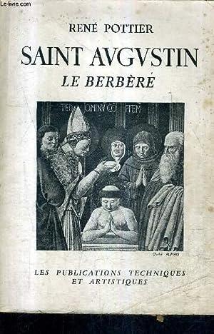 SAINT AUGUSTIN LE BERBERE.: POTTIER RENE