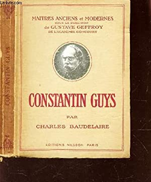 """CONSTANT GUYS / COLLECTION """" MAITRES ANCIENS ET MODERNES"""": BAUDELAIRE CHARLES"""