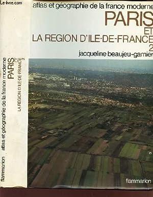 PARIS ET LA REGION D'ILE-DE-FRANCE - 2.: BEAUJEU-GARNIER JACQUELINE