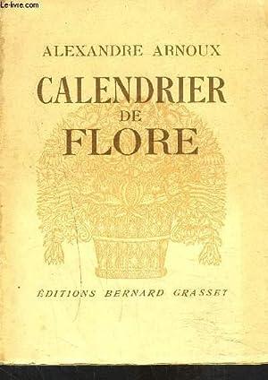 CALENDRIER DE FLORE: ARNOUX ALEXANDRE