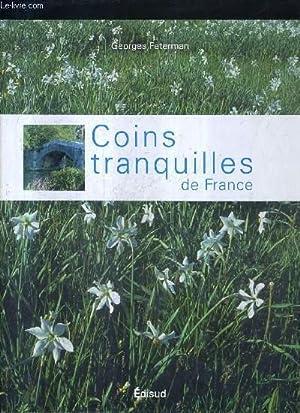 COINS TRANQUILLES DE FRANCE.: FETERMAN GEORGES