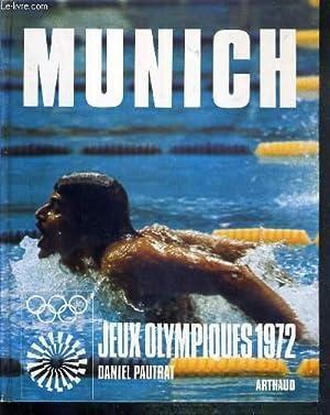 MUNICH - JEUX OLYMPIQUES 1972: PAUTRAT DANIEL