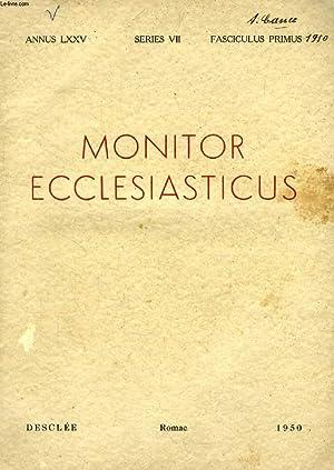 MONITOR ECCLESIASTICUS, VOL. LXXV, SERIES VII, AN.: COLLECTIF