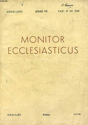 MONITOR ECCLESIASTICUS, VOL. LXXV, SERIES VII, AN. 1950, FASC. III (Summarium: ADNOTATIONES IN ACTA...