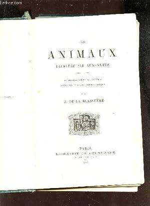 LES ANIMAUX RACONTES PAR EUX-MEMES / MEMOIRES D'UNE MENAGERIE - AVENTURES D'UNE ...