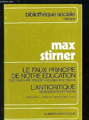 LE FAUX PRINCIPE DE NOTRE EDUCATION- L ANTICRITIQUE - BIBLIOTHEQUE SOCIALE BILINGUE - francais ...