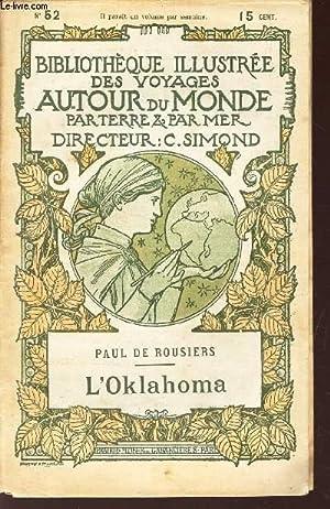 L'OKLAHOMA - Les dernieres peaux-rouges / BIBLIOTHEQUE ILLUSTREE DES VOYAGES AUTOUR DU ...