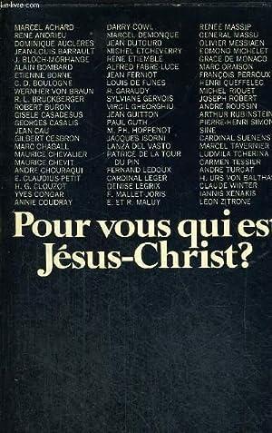 POUR VOUS QUI EST JESUS CHRIST: COLLECTIF