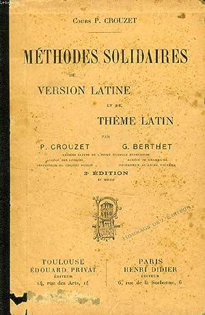METHODES SOLIDAIRES DE VERSION LATINE ET DE THEME LATIN: CROUZET P., BERTHET G.