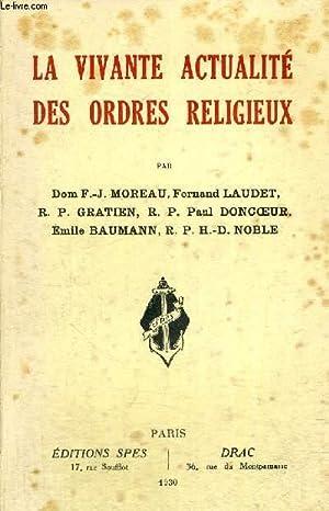 LA VIVANTE ACTUALITE DES ORDRES RELIGIEUX: COLLECTIF