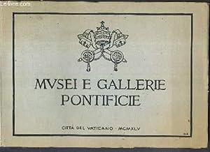 MUSEI E GALLERIE PONTIFICIE - legende traduite: COLLECTIF