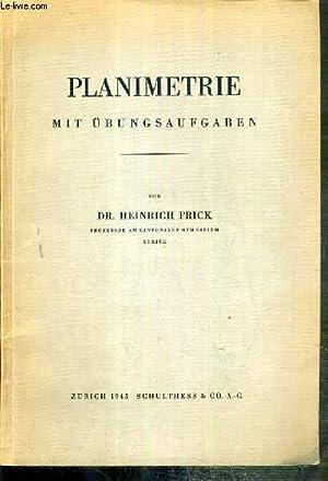 PLANIMETRIE MIT ÜBUNGSAUFGABEN - TEXTE EXCLUSIVEMENT EN ALLEMAND.: FRICK HEINRICH DR