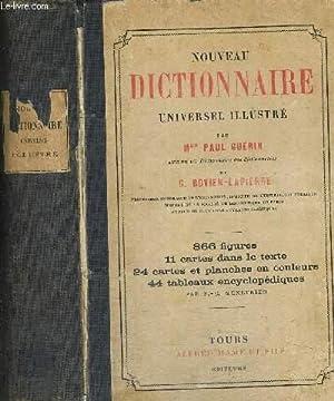 NOUVEAU DICTIONNAIRE UNIVERSEL ILLUSTRE: GUERIN PAUL - BOVIER LAPIERRE G.