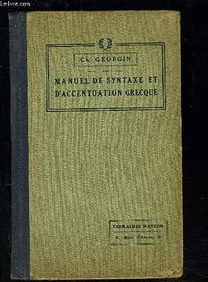 MANUEL DE SYNTAXE ET D ACCENTUATION GRECQUE: GEORGIN CH.