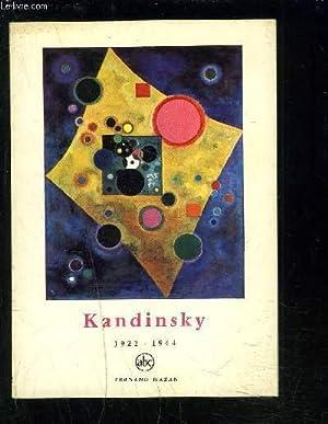 KANDINSKY 1922-1944: COLLECTIF