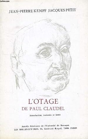 L'OTAGE DE PAUL CLAUDEL, INTRODUCTION, VARIANTES ET: KEMPF JEAN-PIERRE, PETIT