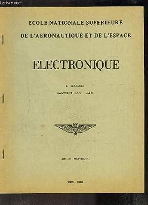 ELECTRONIQUE- INGENIEUR I.E.G.-I.R.G.- ECOLE NATIONALE SUPERIEURE DE: BLANLUET J.- BOURRICAUD