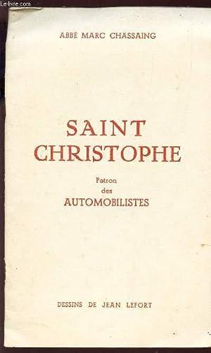 SAINT CHRISTOPHE - PATRON DES AUTOMOBILISTES: ABBE MARC CHASSAING