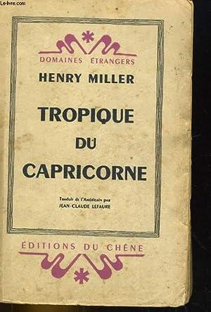 TROPIQUE DU CAPRICORNE: HENRY MILLER