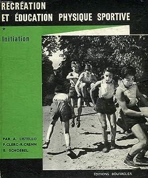 RECREATION ET EDUCATION PHYSIQUE SPORTIVE, INITIATION: LISTELLO AUGUSTE