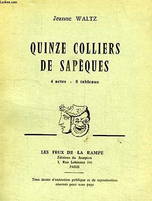 QUINZE COLLIERS DE SAPEQUES, 4 ACTES, 8 TABLEAUX: WALTZ JEANNE