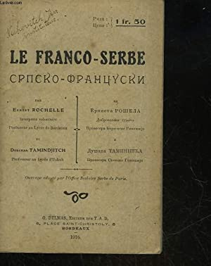 LE FRANCO-SERBE: ROCHELLE ERNEST - TAMINDJITCH DOUCHAN