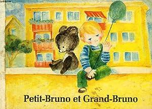 PETIT-BRUNO ET GRAND-BRUNO: GRUTTNER ROSWITHA